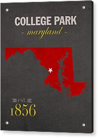University Of Maryland Terrapins College Park College Town State Map Poster Series No 061 Acrylic Print