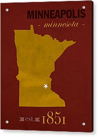 University Of Minnesota Golden Gophers Minneapolis College Town State Map Poster Series No 066 Acrylic Print