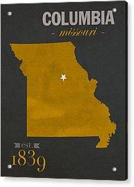 University Of Missouri Tigers Columbia Mizzou College Town State Map Poster Series No 069 Acrylic Print