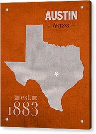 University Of Texas Longhorns Austin College Town State Map Poster Series No 105 Acrylic Print