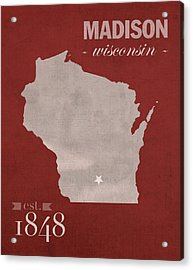 University Of Wisconsin Badgers Madison Wi College Town State Map Poster Series No 127 Acrylic Print by Design Turnpike