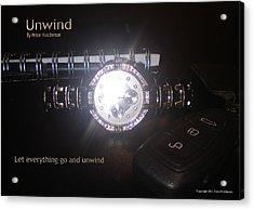Unwind - Let Go Acrylic Print