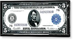 U.s. 1914 Five Dollar Federal Reserve Note Fr 871a Acrylic Print by Lanjee Chee