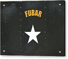 Us Military Fubar Acrylic Print by Thomas Woolworth