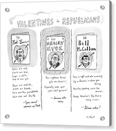 'valentines For Republicans' Acrylic Print by Roz Chast