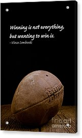 Acrylic Print featuring the photograph Vince Lombardi On Winning by Edward Fielding