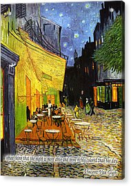 Vincent Van Gogh Quotes 2 Acrylic Print by Andrew Fare