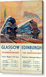 Vintage Train Travel - Glasgow And Edinburgh Acrylic Print