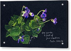 Violets And Psalm 104 Acrylic Print
