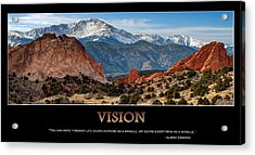 Vision - Inspirational Acrylic Print by Gregory Ballos