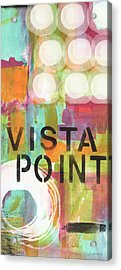 Vista Point- Contemporary Abstract Art Acrylic Print by Linda Woods