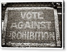 Vote Against Prohibition IIi Acrylic Print by John Rizzuto