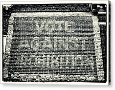 Vote Against Prohibition Iv Acrylic Print by John Rizzuto