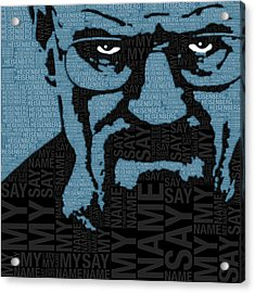 Walter White Heisenberg Breaking Bad Acrylic Print by Tony Rubino