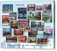 Waltham Is My Hometown Acrylic Print by Rita Brown