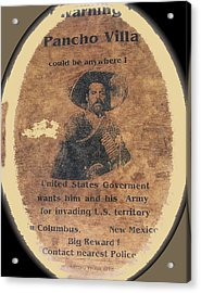 Wanted Poster For Pancho Villa After Columbus New Mexico Raid  Acrylic Print