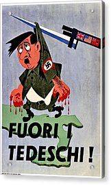 War Poster - Ww2 - Out With The Fuhrer Acrylic Print by Benjamin Yeager