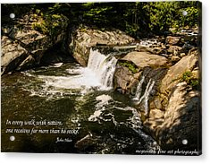 Water Fall With John Muir Quote Acrylic Print by Marilyn Carlyle Greiner