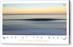 Acrylic Print featuring the photograph Wave At The Beach by Kevin Bergen