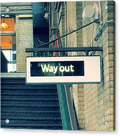 Way Out Acrylic Print