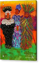 Acrylic Print featuring the painting We Women Folk by Angela L Walker