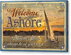 Welcome Ashore Sign Acrylic Print by JQ Licensing