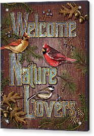Welcome Nature Lovers 2 Acrylic Print by JQ Licensing