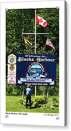 Welcome To Blacks Harbour Acrylic Print