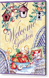 Welcome To My Garden Acrylic Print