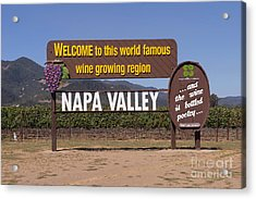 Welcome To Napa Valley California Dsc1681 Acrylic Print by Wingsdomain Art and Photography