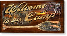 Welcome To Our Camp Sign Acrylic Print by Jim Hansel