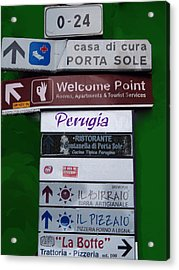 Welcome To Perugia Acrylic Print