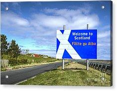 Welcome To Scotland Acrylic Print