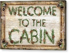 Welcome To The Cabin Acrylic Print by JQ Licensing