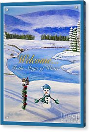 Welcome To The Magic Of Winter Acrylic Print