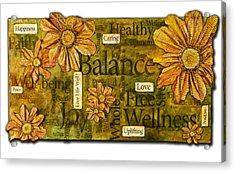 Wellness Acrylic Print by Lisa Fiedler Jaworski