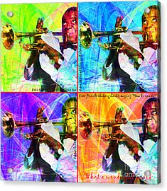 What A Wonderful World Louis Armstrong 20141218 Four Acrylic Print