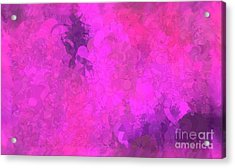 What Do You Want Pink Acrylic Print