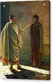 What Is Truth    Christ And Pilate Acrylic Print by Nikolai Nikolaevich Ge