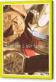 What Time Is Best Acrylic Print