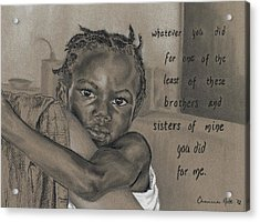 Whatever You Did Acrylic Print by Charissa Nolt
