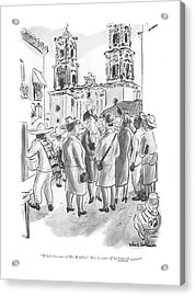 What's Become Of Mr. Bradley? Has He Gone Acrylic Print by Helen E. Hokinson