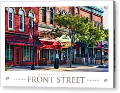 Wheaton Front Street Store Fronts Poster Acrylic Print by Christopher Arndt