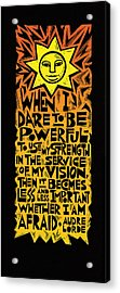 When I Dare Acrylic Print by Ricardo Levins Morales