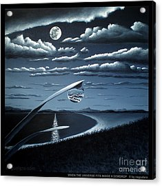 Acrylic Print featuring the painting When The Universe Fits Inside A Dewdrop by Ric Nagualero