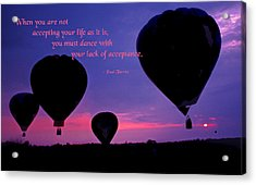 When You Are Not Accepting Acrylic Print by Mike Flynn
