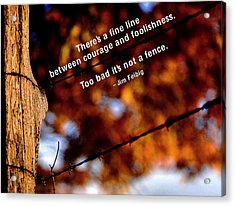 Where's The Fence Acrylic Print by Mike Flynn