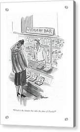 Which Is The Vitamin That Takes The Place Acrylic Print by Helen E. Hokinson