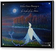 White Crane Dancing In The Light Of The Moon With Text Acrylic Print