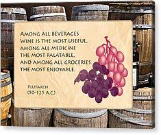 Wine - Best Medicine Acrylic Print